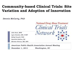 Community-based Clinical Trials: Site Variation and Adoption of Innovation