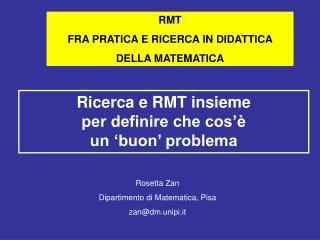RMT FRA PRATICA E RICERCA IN DIDATTICA  DELLA MATEMATICA