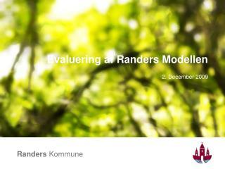 Evaluering af Randers Modellen