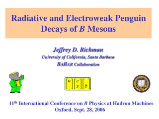 Radiative and Electroweak Penguin Decays of  B  Mesons
