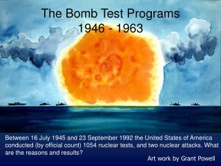 The Bomb Test Programs 1946 - 1963
