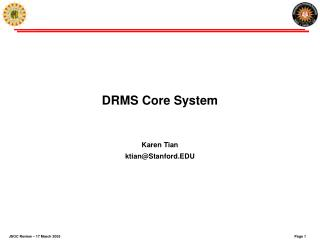 DRMS Core System