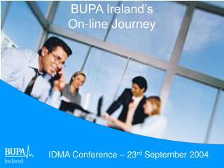 BUPA Ireland's On-line Journey