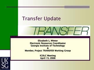Transfer Update
