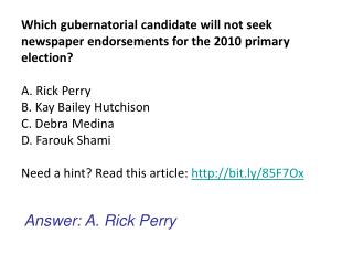 Answer: A. Rick Perry