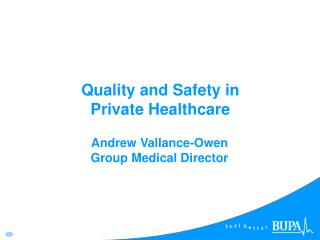 Quality and Safety in Private Healthcare