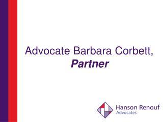 Advocate Barbara Corbett, Partner