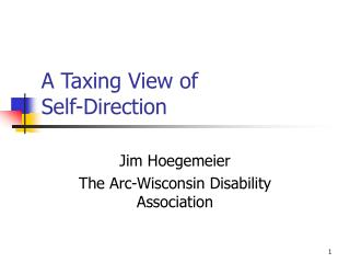 A Taxing View of Self-Direction