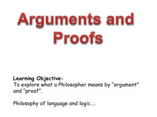 Arguments and  Proofs