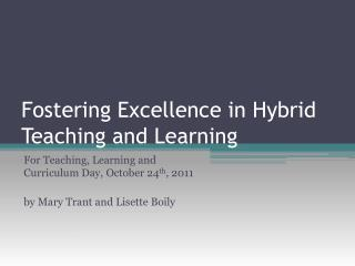 Fostering Excellence in Hybrid Teaching and Learning