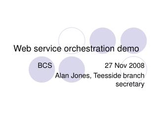Web service orchestration demo