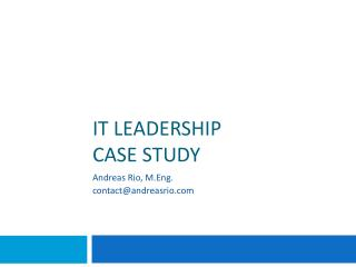 IT Leadership case study
