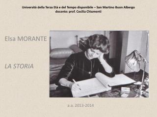 Elsa MORANTE LA STORIA a.a . 2013-2014