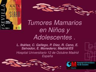 Tumores Mamarios en Ni os y Adolescentes .