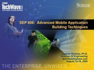SEP 806:  Advanced Mobile Application Building Techniques