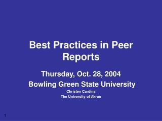 Best Practices in Peer Reports