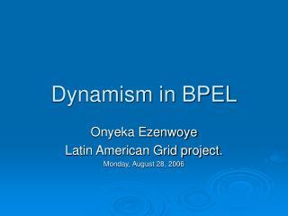 Dynamism in BPEL