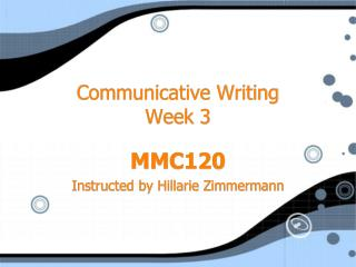 Communicative Writing Week 3
