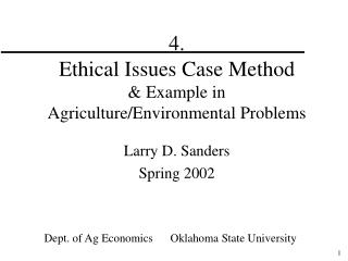 4.   Ethical Issues Case Method & Example in Agriculture/Environmental Problems