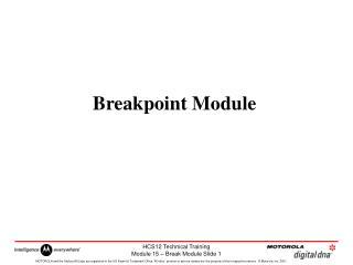 Breakpoint Module