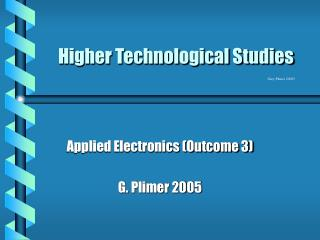 Higher Technological Studies