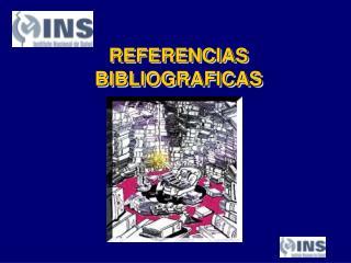 REFERENCIAS BIBLIOGRAFICAS