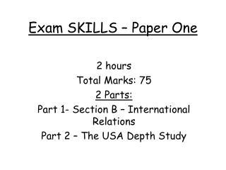 Exam SKILLS � Paper One