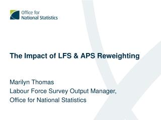 The Impact of LFS & APS Reweighting