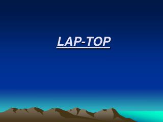 LAP-TOP