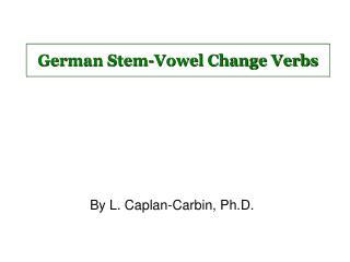 German Stem-Vowel Change Verbs