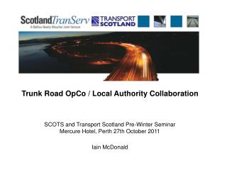 Trunk Road OpCo / Local Authority Collaboration