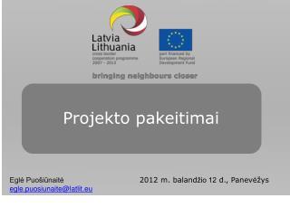 Projekto pakeitimai