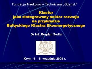 Klaster  jako zintegrowany sektor rozwoju  na przykładzie  Bałtyckiego Klastra Ekoenergetycznego