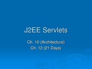 J2EE Servlets