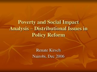 Poverty and Social Impact Analysis – Distributional Issues in Policy Reform