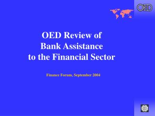 OED Review of  Bank Assistance to the Financial Sector
