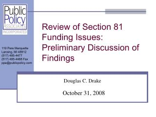 Review of Section 81 Funding Issues:  Preliminary Discussion of Findings