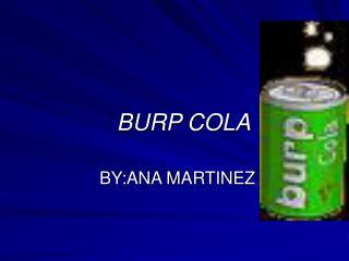 BURP COLA