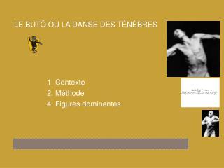 1. Contexte 2. Méthode 4. Figures dominantes