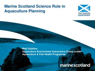 Marine Scotland Science Role in Aquaculture Planning