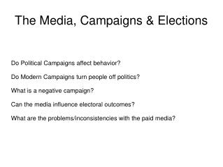 The Media, Campaigns & Elections