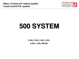 * 6bus x 21zone A/V matrix system * Local control P.A. system