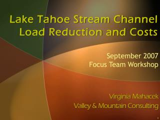 Lake Tahoe Stream Channel   Load Reduction and Costs