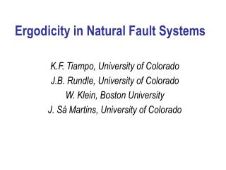Ergodicity in Natural Fault Systems