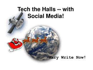 Tech the Halls -- with Social Media!