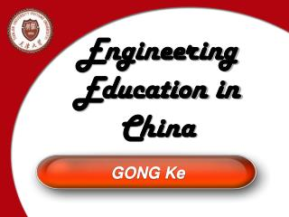 Engineering Education in China