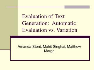 Evaluation of Text Generation:  Automatic Evaluation vs. Variation