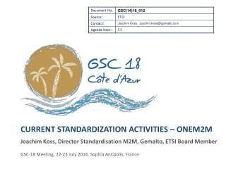 Current standardization activities – oneM2m