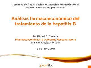 Análisis farmacoeconómico del tratamiento de la hepatitis B