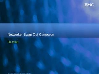 Networker Swap Out Campaign